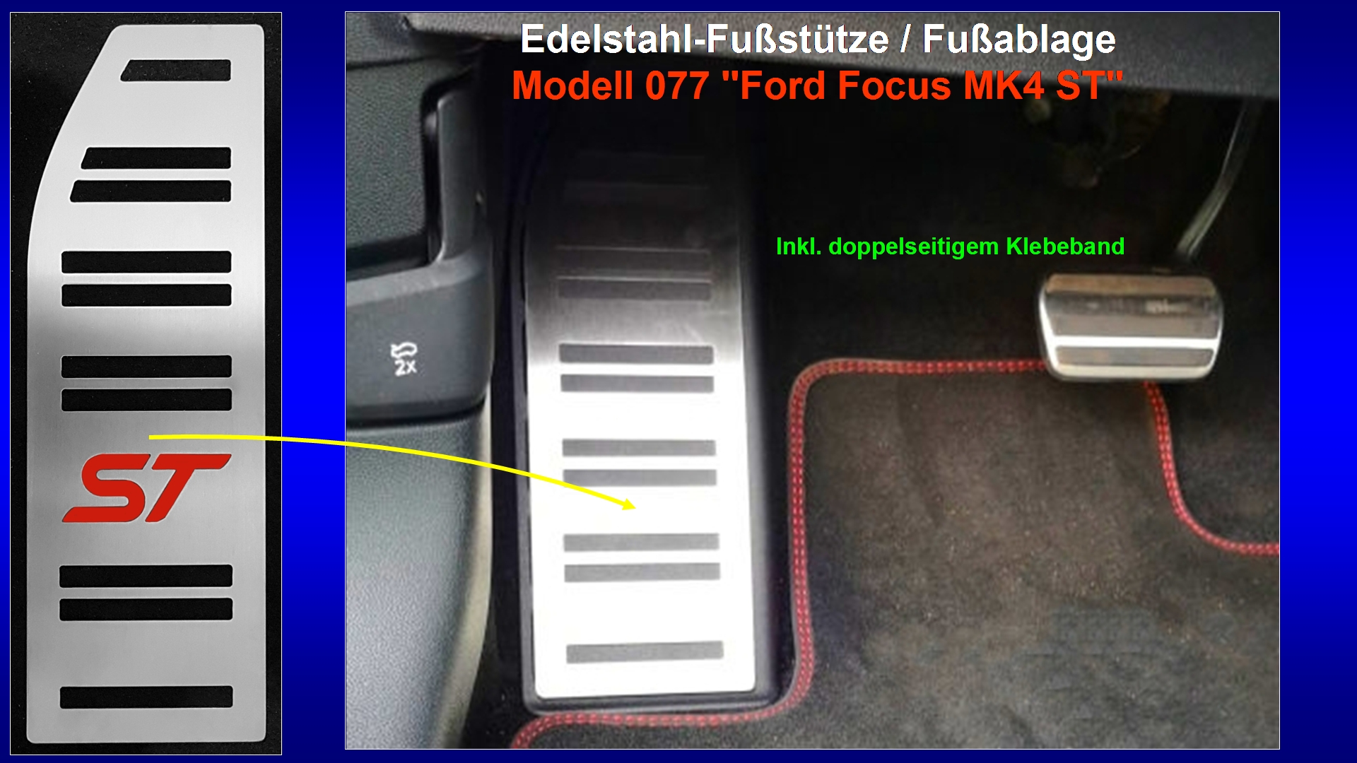 Präsentation Edelstahl-Fußstütze Modell 077 ''Ford Focus MK4 ST''.jpg