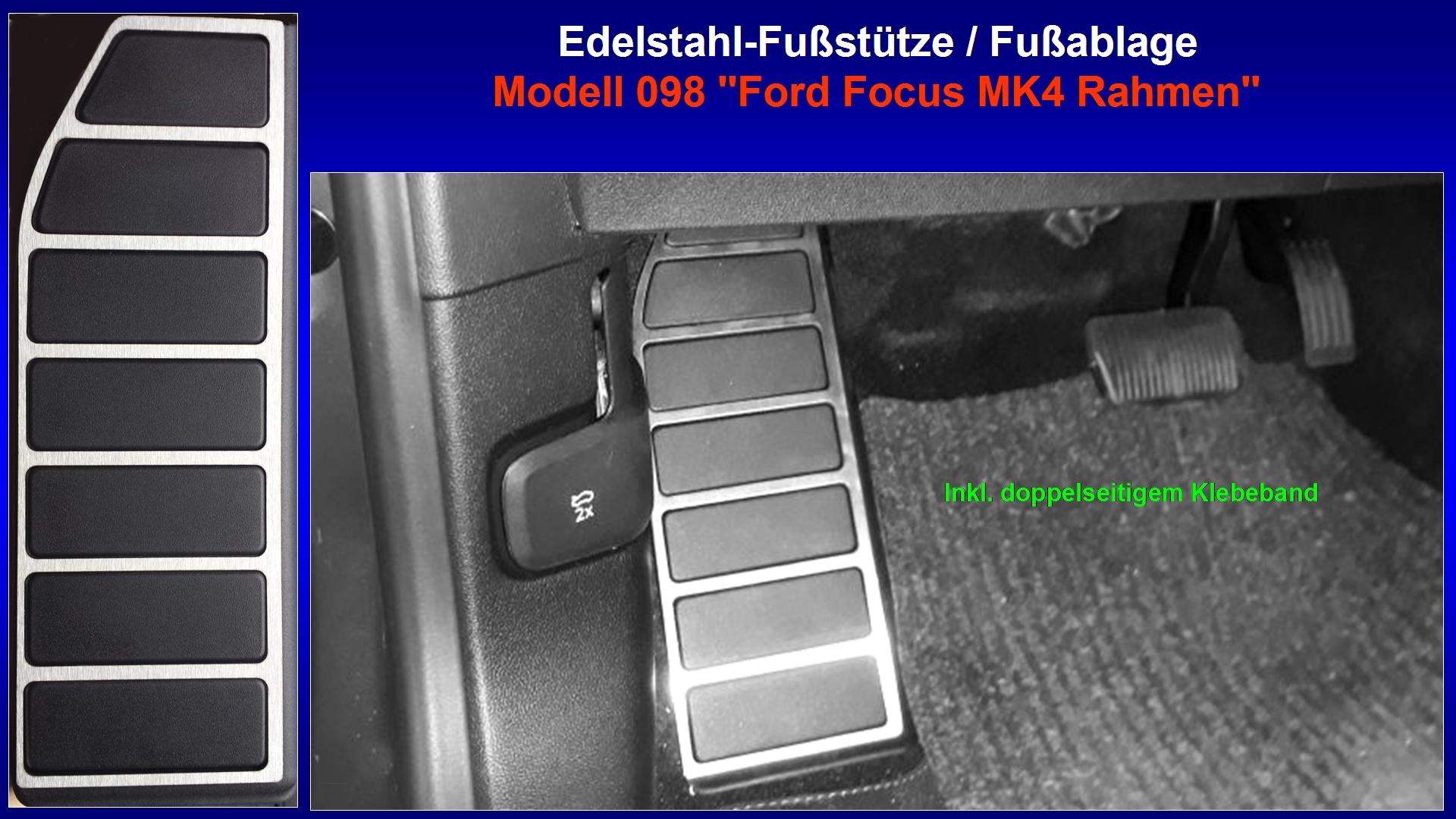 Präsentation Edelstahl-Fußstütze Modell 098 ''Ford Focus MK4 Rahmen'' [Einfassung Plastikteil].jpg
