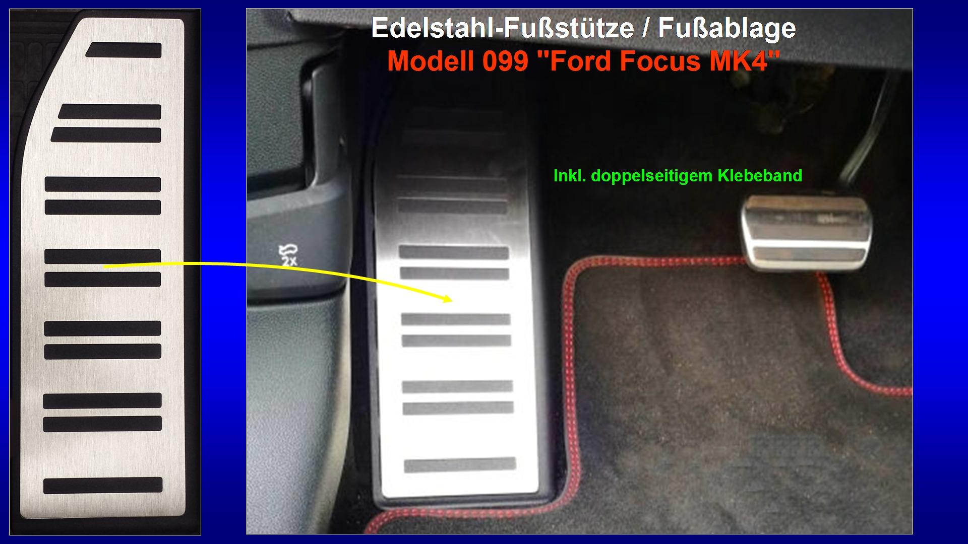 Präsentation Edelstahl-Fußstütze Modell 099 ''Ford Focus MK4''.jpg